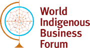 World Indigenous Business Forum - Indigenous Leadership Development Institute Inc.